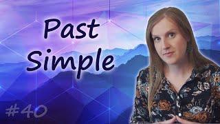 40 Past Simple - прошедшее просто время в английском языке