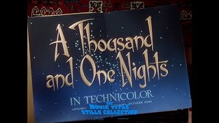 A Thousand and One Nights (1945) title sequence