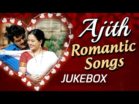Ajiths Romantic Sings Jukebox  Tamil Songs Collection  Super Hit Romantic Songs