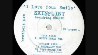 Skinflint Ft. Beccie - I Love Your Smile (Dub Mix)