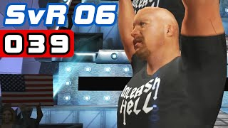 SvR06 [HD] #039 - STONE COLD, STONE COLD! ● Let