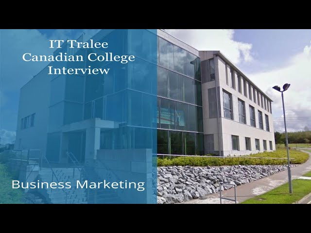 IT Tralee in Ireland - Canadian College Student Interview - Marketing