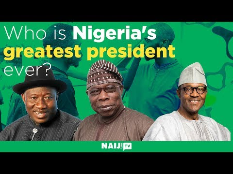 Who is Nigeria's greatest president ever?