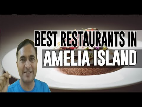 Best Restaurants & Places To Eat In Amelia Island, Florida FL