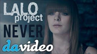 "Премьера клипа! Lalo project ""Never"""