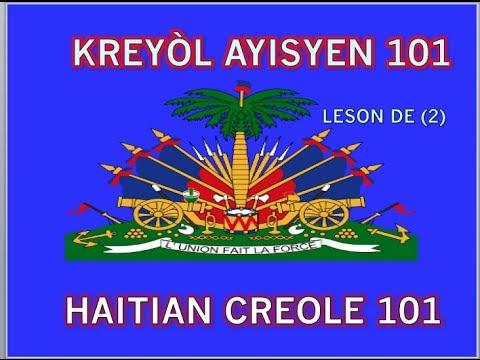 HAITIAN CREOLE 101: LESSON 2 - YouTube