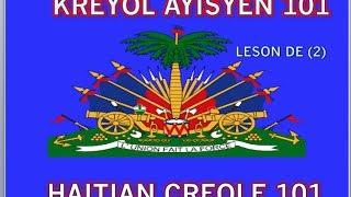 HAITIAN CREOLE 101: LESSON 2