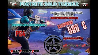 Fortnite Solo Tournament on 13/07/18 PRICE +€500 FREE WITH | sponsored by Shootshoots