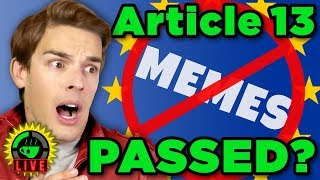 GTeaLive: Europe PASSED Article 13! Your Memes Are Banned?