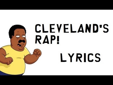 The Cleveland Show - Cleveland's rap LYRICS (ORGINAL VERSION)