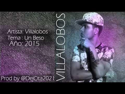 Villalobos - un beso [Prod. @DejOta2021] ®