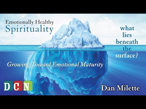 Growing Toward Emotional Maturity (Pt 7 of 8)
