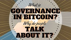 What is Bitcoin Governance?