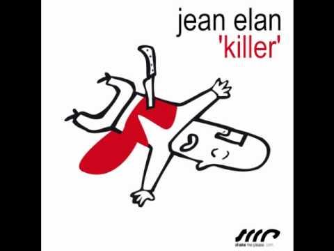 Jean Elan - Killer (Jean Elan Mix)