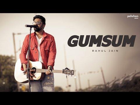 gumsum- -rahul-jain- -pehchan-music- -pitara-studios