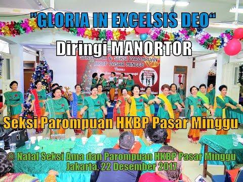 GLORIA IN EXCELSIS DEO Versi Batak disertai Manortor @ HKBP PASAR MINGGU