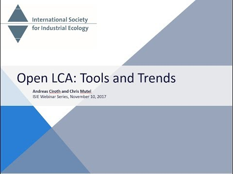 Open LCA: Tools and Trends - Andreas Ciroth and Chris Mutel
