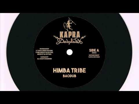 Baodub - Himba Tribe / Dennis Capra - Himba Dub - 7 inch / Kapra Dubplates