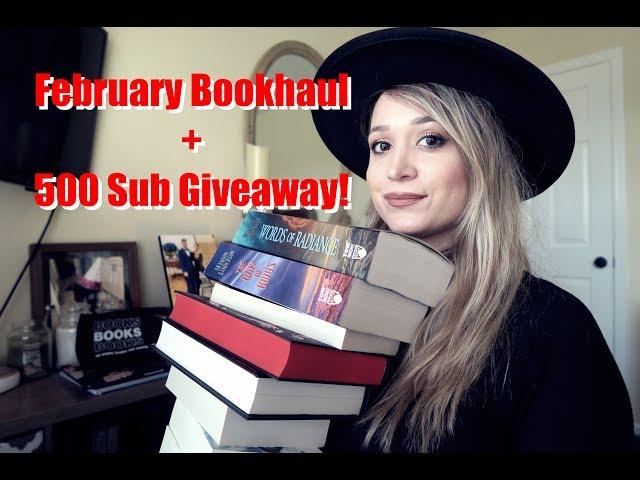 February Book Haul + 500 Sub Giveaway!