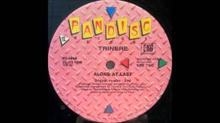 Trinere - Alone at last (Original Version)