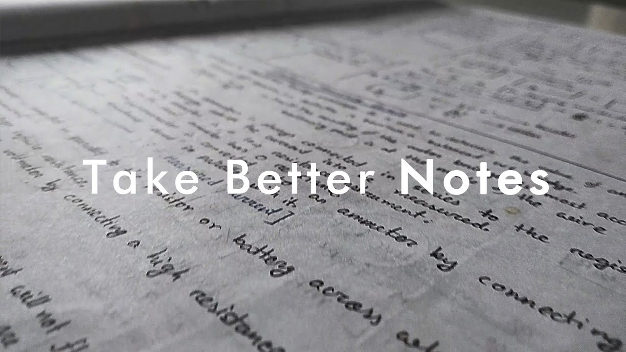 How to Take Notes | Take Better and Effective Notes
