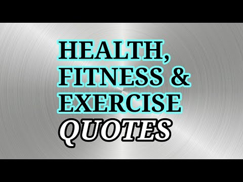 HEALTH, FITNESS AND EXERCISE Quotes Top 40