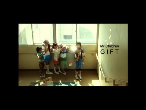 Mr.Children 「GIFT」 MUSIC VIDEO
