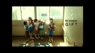 Mr.Children「GIFT」Music Video