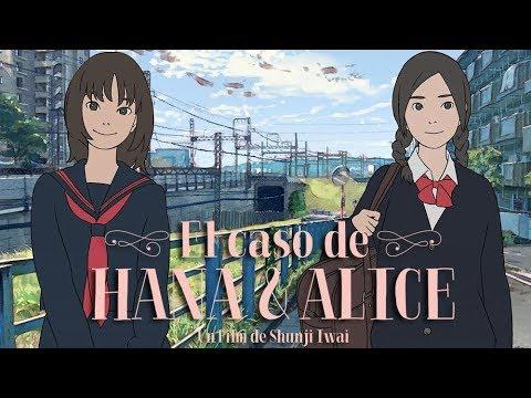 EL CASO DE HANA Y ALICE De Shunji Iwai (Trailer Español)