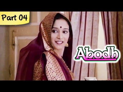 Abodh - Part 04 of 11 - Super Hit Classic Romantic Hindi Movie - Madhuri Dixit