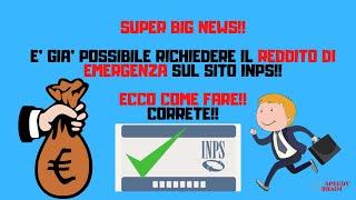 REDDITO DI EMERGENZA: SUPER NEWS! E' GIA' DISPONIBILE SUL SITO INPS LA PROCEDURA PER RICHIEDERLO!