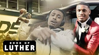 The Book Of Luther: FINAL High School Game & PROM Starring Luther Muhammad!