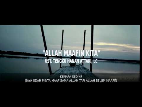 Ustadz Tengku Hanan Attaki (Shift Pemuda Hijrah) - ALLAH MAAFIN KITA