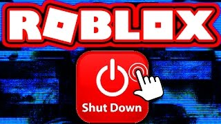 ROBLOX IS GETTING SHUT DOWN?!