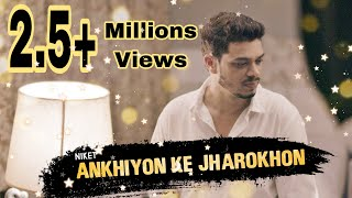 Ankhiyon Ke Jharokhon Se Cover by Niket Mp3 Song Download