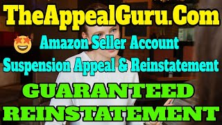 Amazon Seller Account Suspension Appeal & Reinstatement - How to appeal suspended account/reinstatem