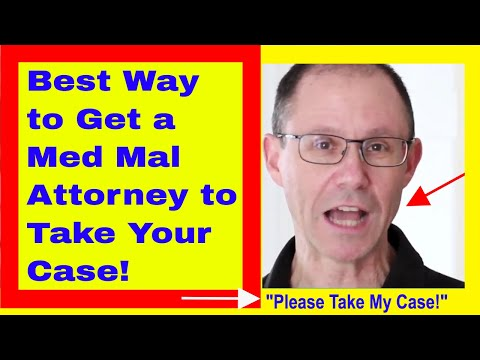 BEST Way to Get an Experienced Medical Malpractice Lawyer to Take Your Case | NY Attorney Explains