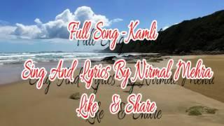 Kamli (Full Song) Nirmal Mehra   Latest Punjabi Songs 2017