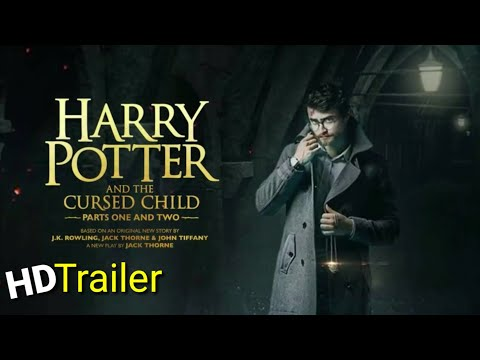 #Harry Potter: and the !cursed child; official trailer (2021) I Like It.