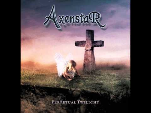 Axenstar- All I Could Ever Be