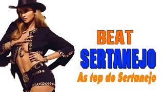 Baixar Beats Sertanejo - As Top do Sertanejo - Musicas Sertanejas Mais Tocadas 2018
