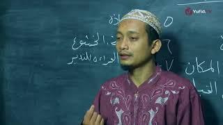 Belajar Tajwid 3 - Adab Adab Membaca Al Quran - Ustadz Ulin Nuha