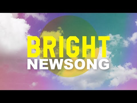"""NewSong - """"Bright"""" (Official Music Video)"""