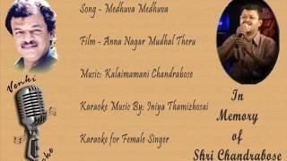 Medhuva Medhuva - Karaoke for Female Singer