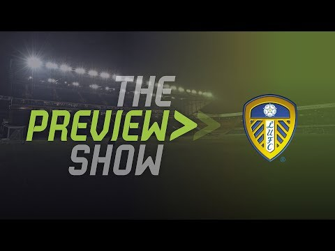 THE PREVIEW SHOW | Leeds United Vs Derby County