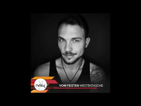 Peace Peter's Podcast 097 | Westentasche | Vom Feisten