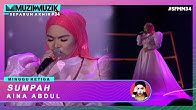 Sumpah - Aina Abdul | #SFMM34
