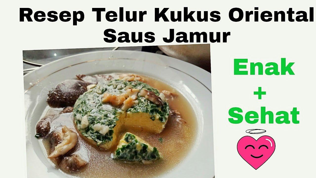 resep mudah praktis telur kukus oriental saus jamur   seri