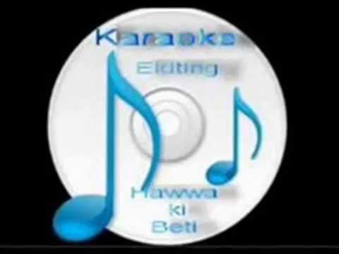 Ek Taraf Us ka Ghar (  Nasha-Ghazal )Free karaoke with lyrics by Hawwa -