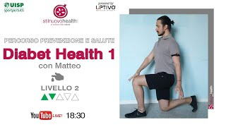 Percorso prevenzione e salute - Diabet Health 1 - Livello 2 - 3 (Live)